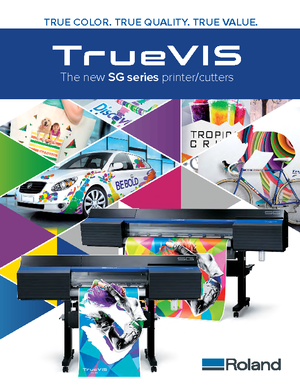 Download Brochure For Roland DGA TrueVIS SG Printer Cutters